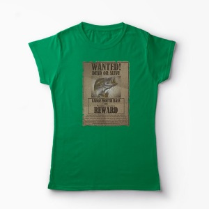 Tricou Pescuit Wanted Dead Or Alive - Femei-Verde