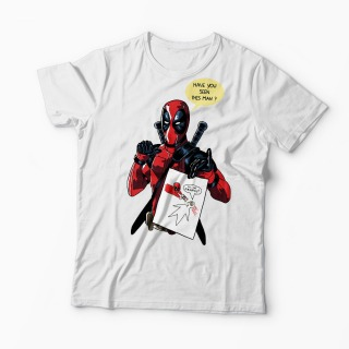 Tricou Deadpool Have You Seen Francis